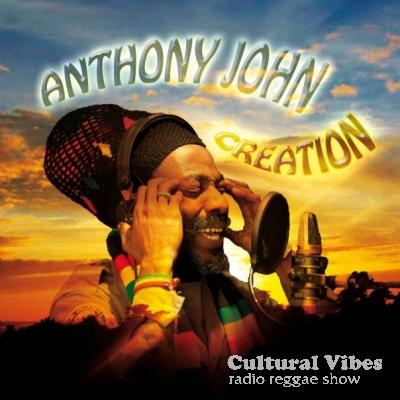 Cultural Vibes - Radio Reggae show - Anthony