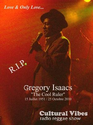 Cultural Vibes - Radio Reggae show - Part 2 - Selecta Tias Dubwise - Hommage à Gregory Isaacs  / Tribute to Gregory Isaacs - Classics & Collectors 1
