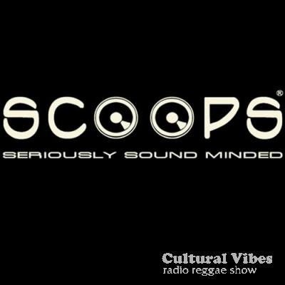 Cultural Vibes - Radio Reggae show - Steve Vibronics / Scoops Label