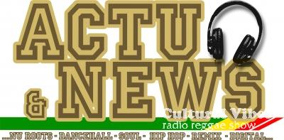 Cultural Vibes - Radio Reggae show - Part 5 - Strictly News & Actu - Set 022 - From Jahmiel to Natty King - From Dancehall to New Roots !