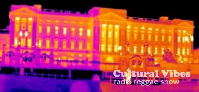 Cultural Vibes - Radio Reggae show - Part 1 - UK Weeding : Let's Bun It Ina Buckingham Palace (Punky Reggae Party) !!!