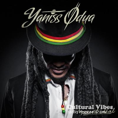 Cultural Vibes - Radio Reggae show - Part 4 - Yaniss Odua - Interview : Album Moment Ideal & more