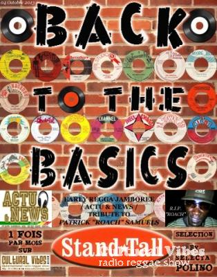 Cultural Vibes - Radio Reggae show - 04 Octobre 2013 - BACK TO BASIC SESSION alongside Selecta Polino (Spéciale EARLY REGGAE) / NEWS & ACTU / Tribute to Patrick ROACH Samuels