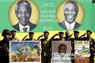 Cultural Vibes - Radio Reggae show - 13 Dec. 2013 - Intro (TRIBUTE TO NELSON MANDELA) / WELOVE SHOP Session / JR MURVIN TRIBUTE (Part 1 - The 70s)