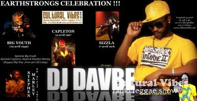 Cultural Vibes - Radio Reggae show - 25 avril 2014 - EARTHSTRONGS CELEBRATION (Big Youth, Capleton, Sizzla and Stephen Marley) / DJ DAVBE (ASSO LONGUEUR D'ONDE) Ina Private Dancehall Party - Spéciale Vybz Kartel